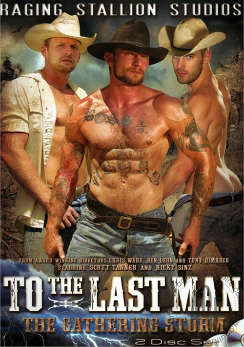To The Last Man, Part 1 – The Gathering Storm (Raging Stallion)