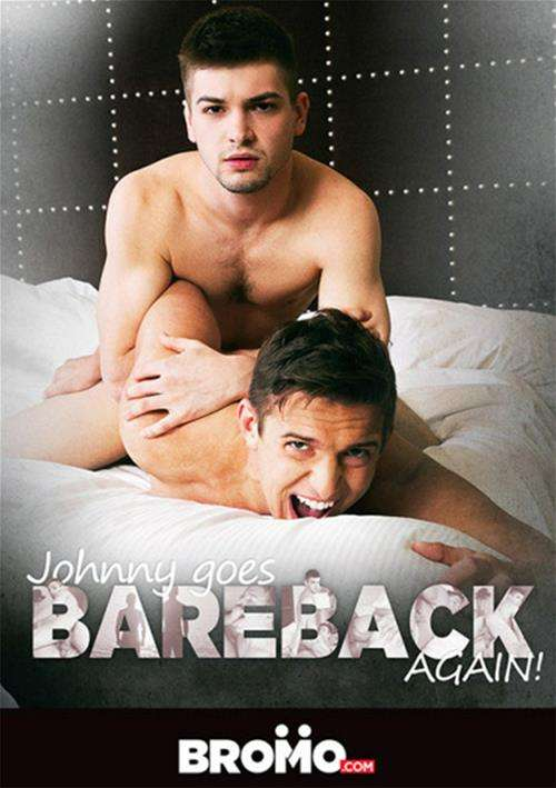 Johnny Goes Bareback Again! (BROMO)