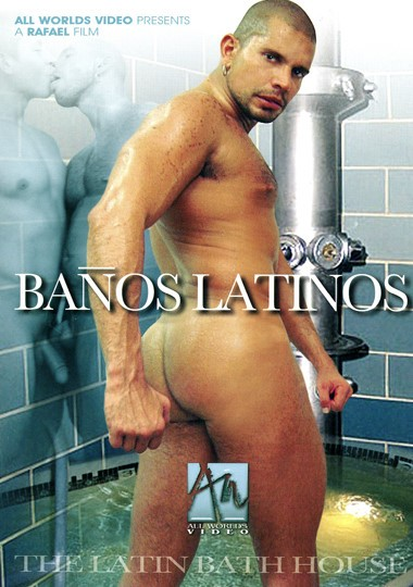 Banos Latinos: The Latin Bath House (All Worlds Video)